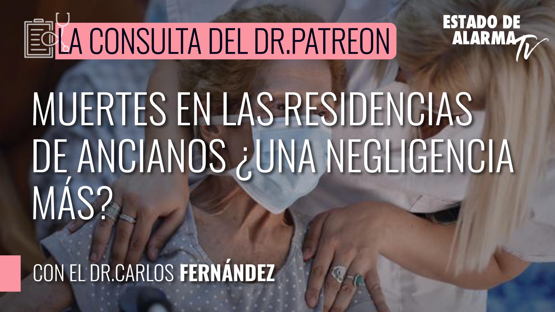 Image del Video: Dr. Patreon: Muertes en las residencias de ancianos, ¿una negligencia más?