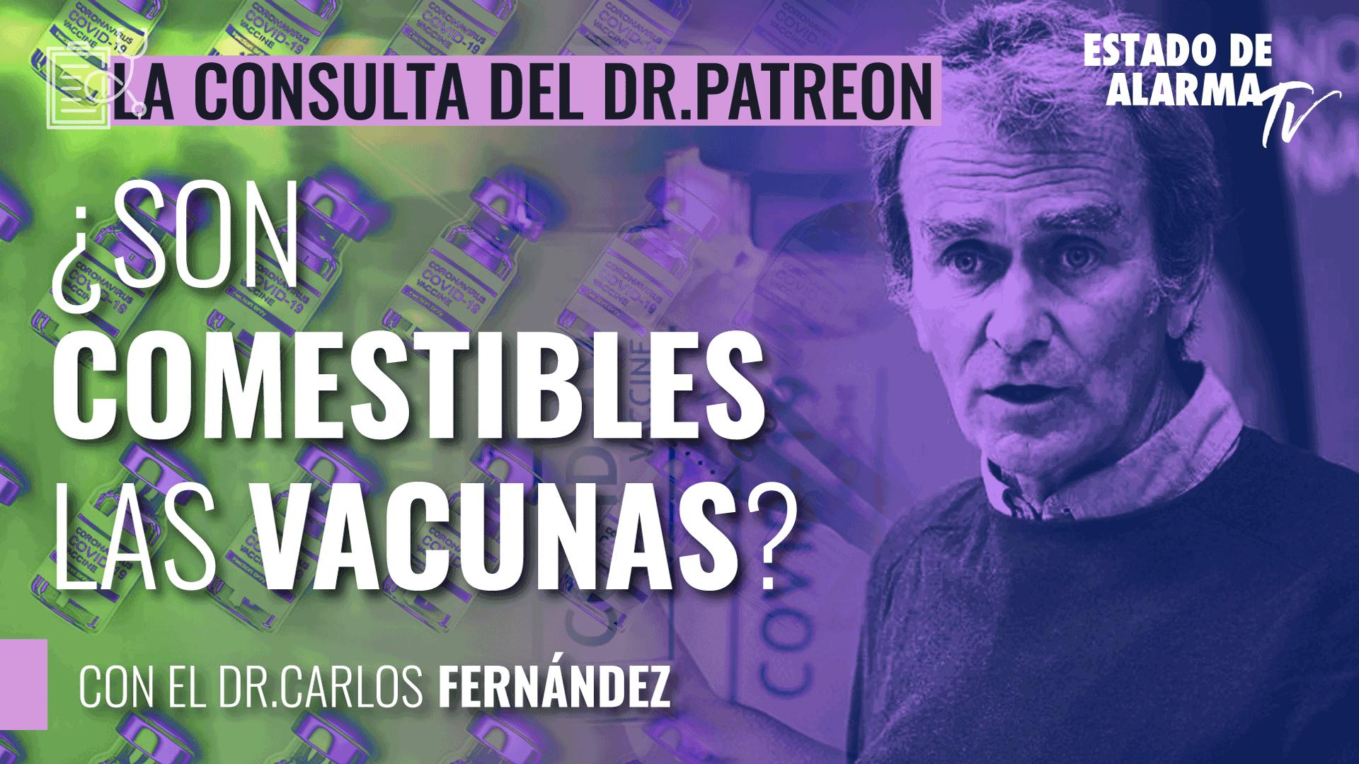 Image del Video: Dr. Patreon: ¿Son las vacunas comestibles? Porque alguien se las va a comer...