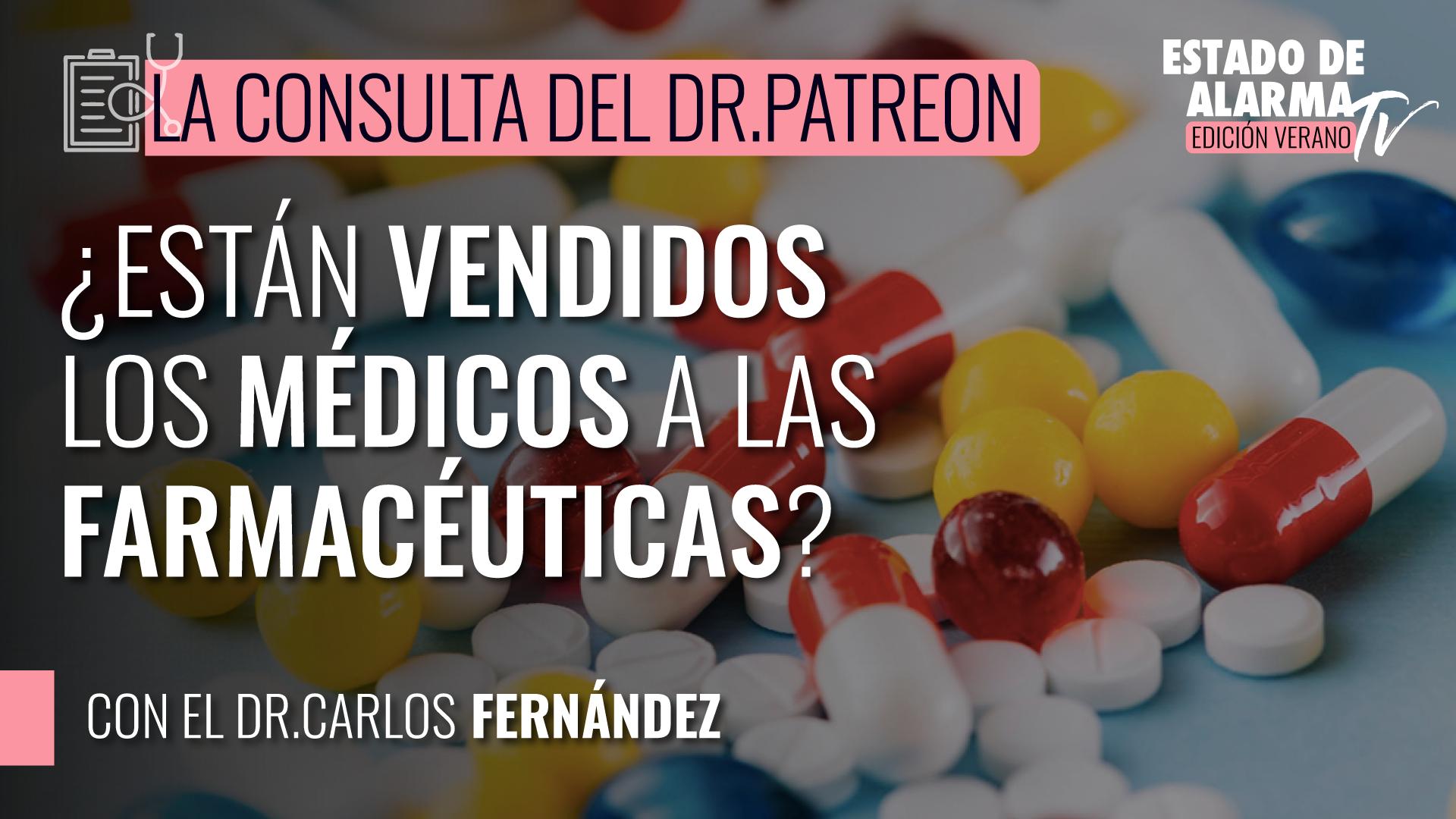 Image del Video: La Consulta del Dr Patreon: ¿Están vendidos los médicos a la farmacéuticas?