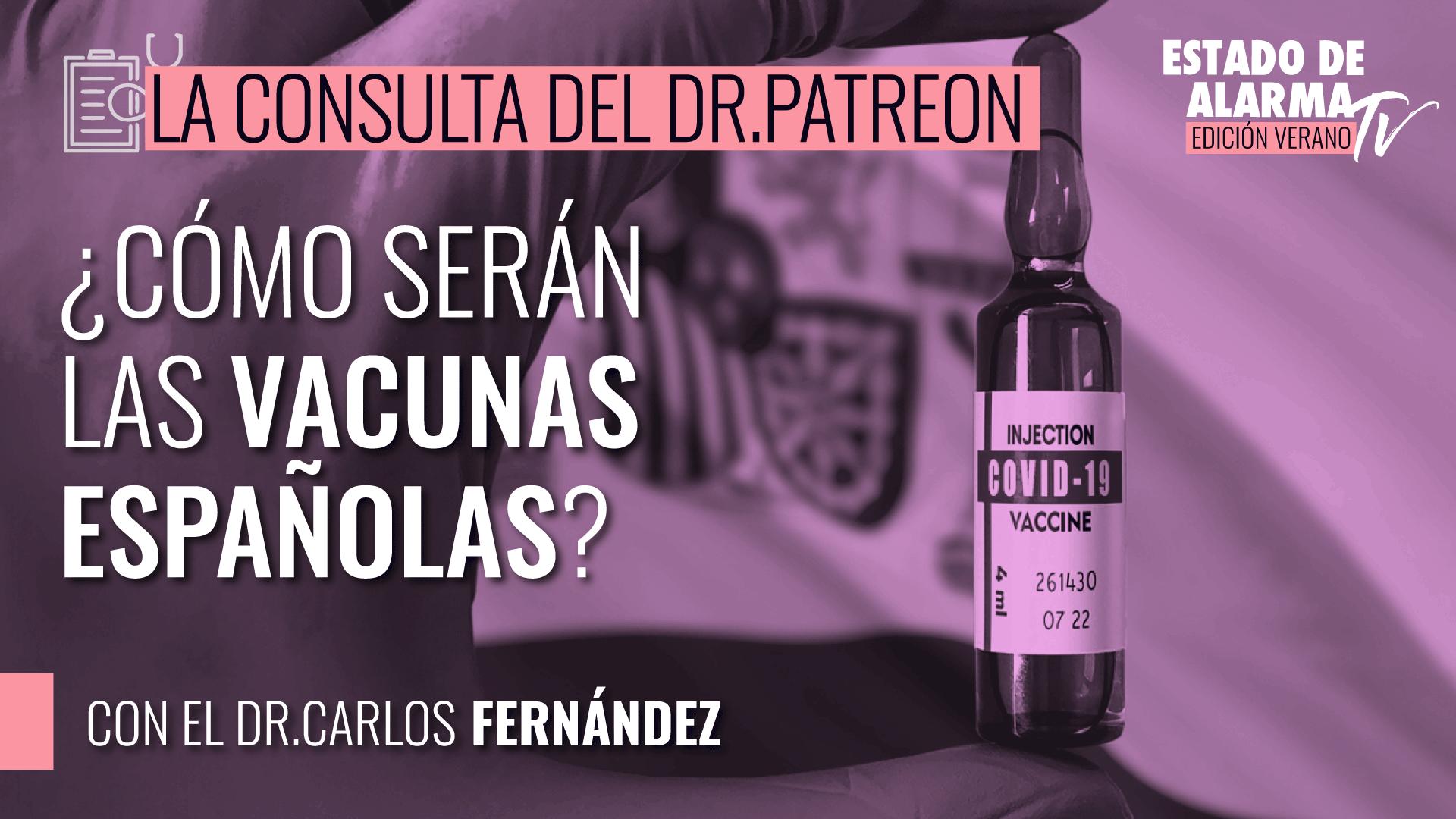 Image del Video: La consulta del Dr. Patreon: ¿Cómo serán las vacunas españolas?, con el Dr. Carlos Fernández