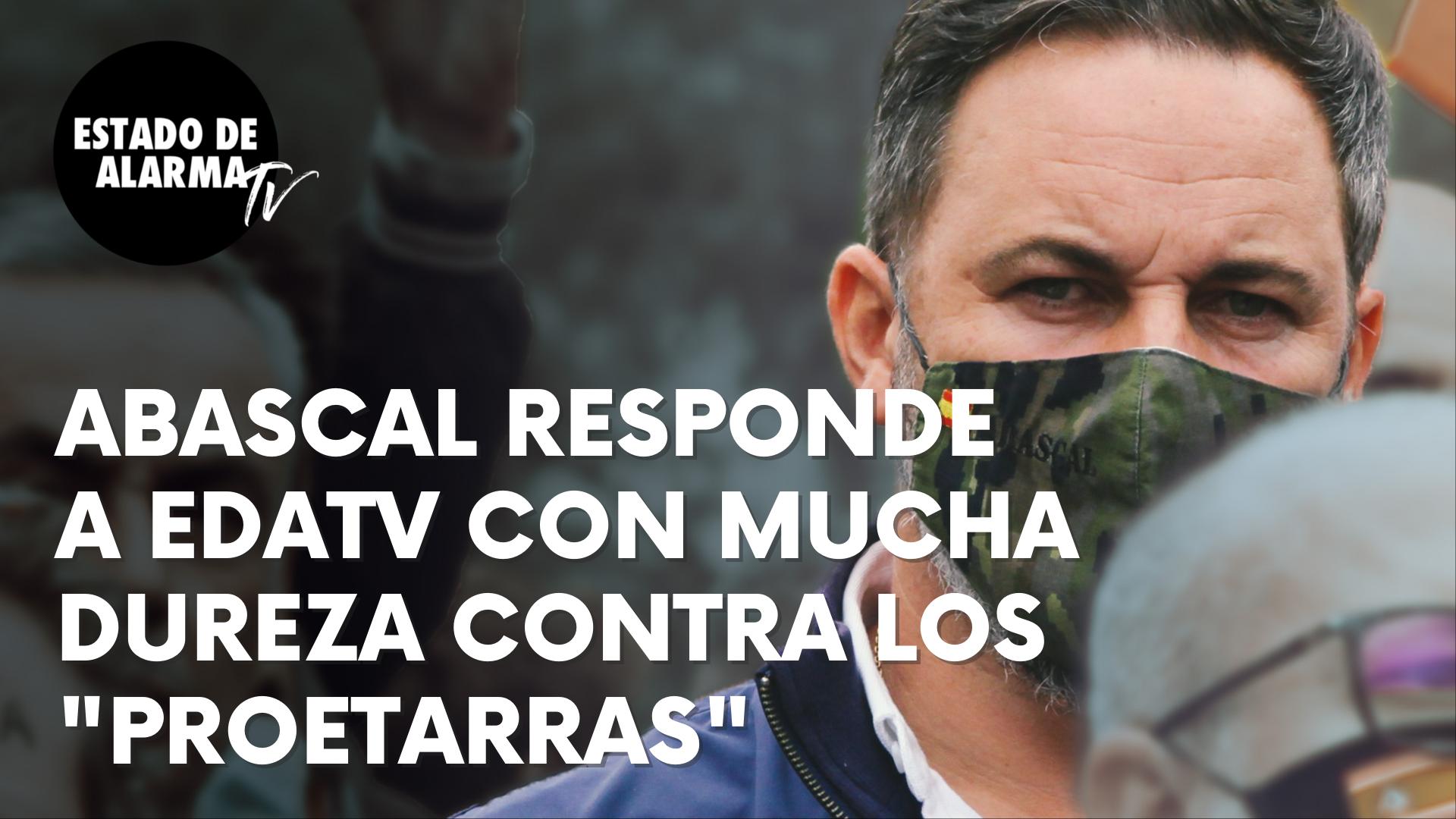 Imagen del video: Abascal responde a EDATV con mucha dureza contra los