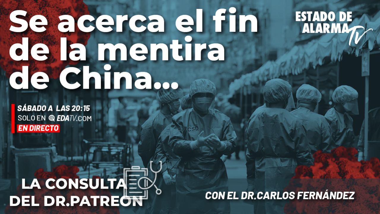 Image del Video: La Consulta del Dr. Patreon: Se acerca el fin de la mentira de China