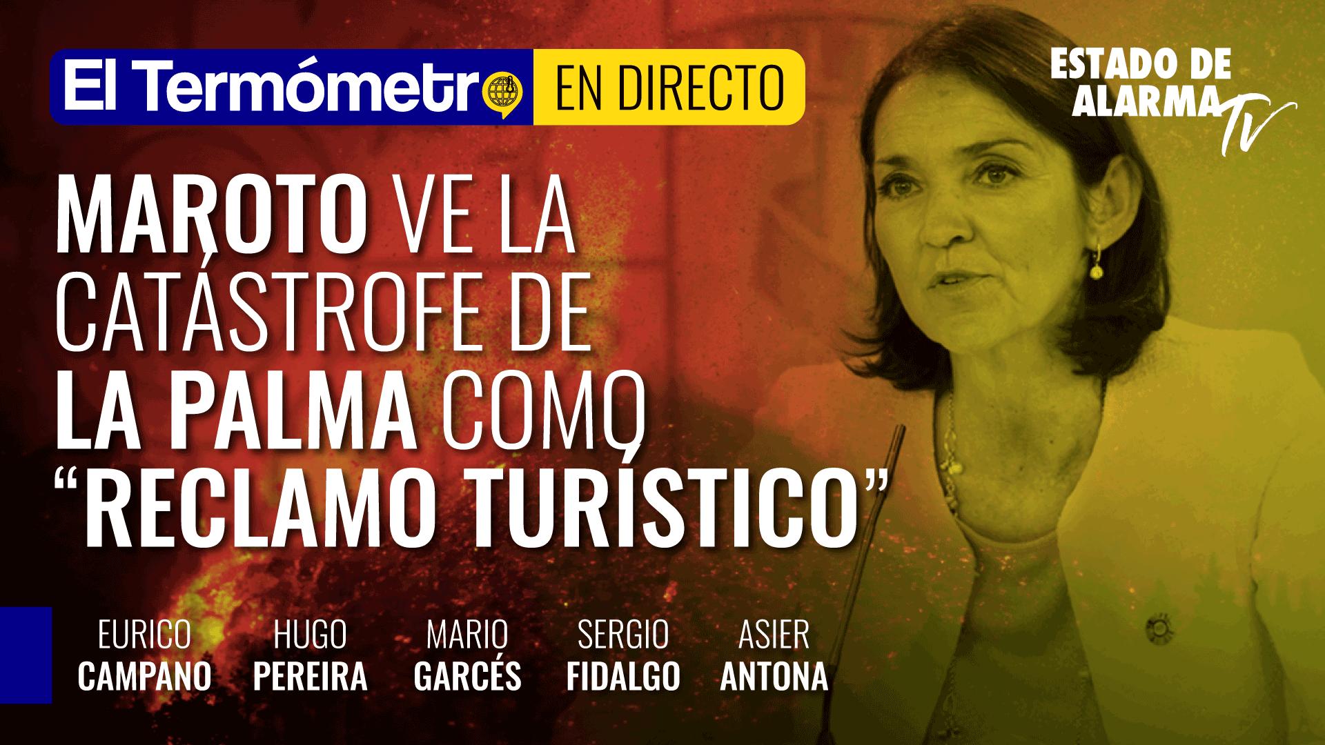 Imagen del video: Maroto ve la catástrofe de La Palma como 'reclamo turístico'