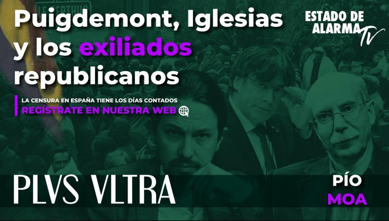 Image del Video: PLVS VLTRA con Pío Moa: Puigdemont, Iglesias y los exiliados republicanos
