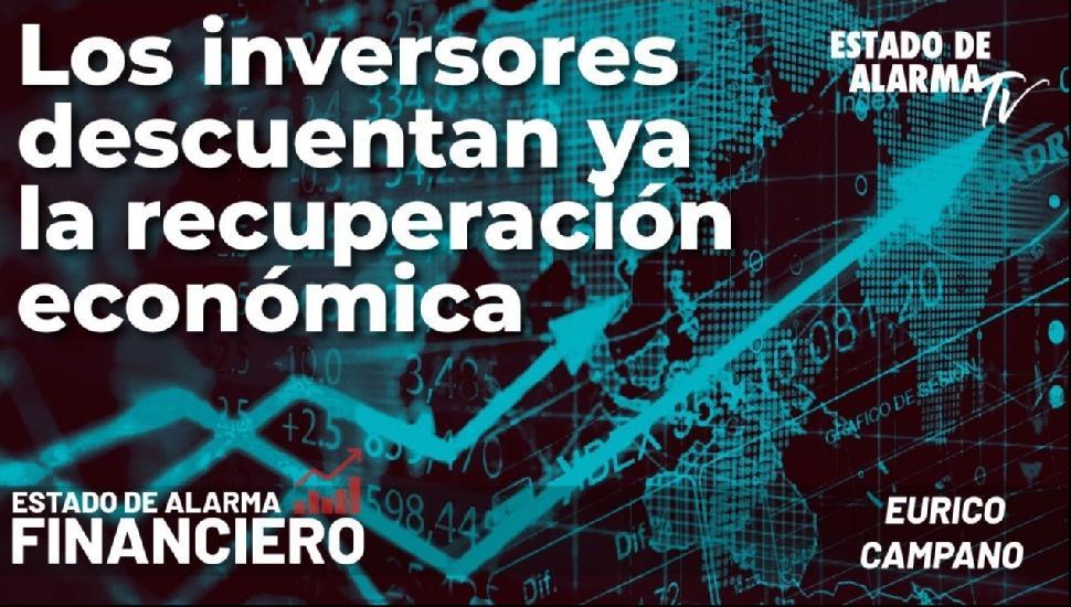 Image del Video: EDA Financiero: Los inversores descuentan ya la recuperación económica; Directo con Eurico Campano
