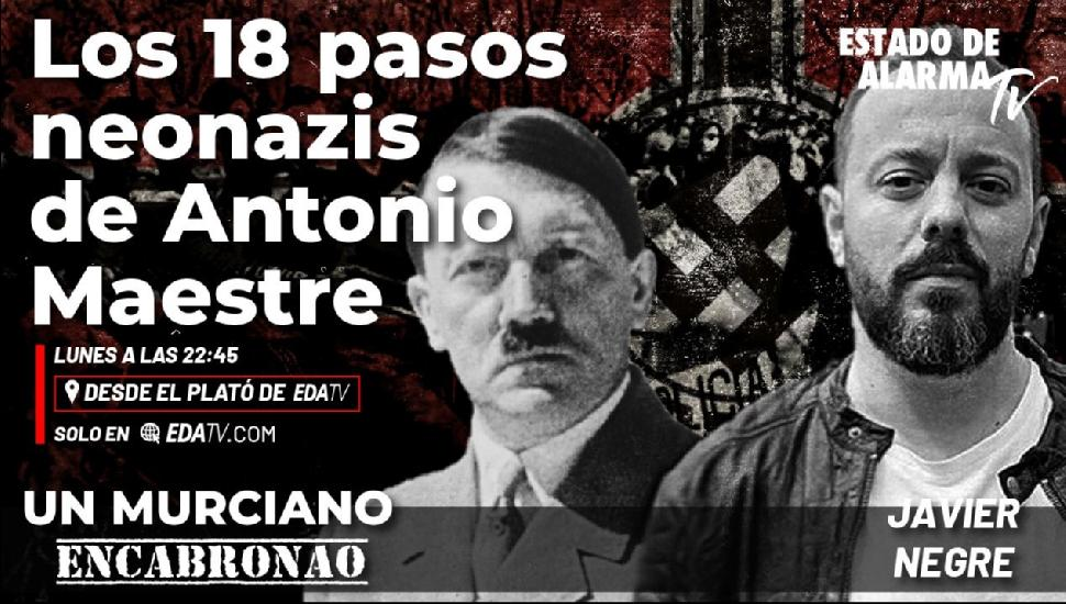 Imagen del video: Un Murciano Encabronao: Los 18 pasos neonazis de Antonio Maestre
