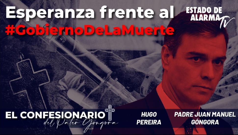 Imagen del video: El confesionario del Páter Góngora: Esperanza frente al #GobiernoDeLaMuerte Con Hugo Pereira