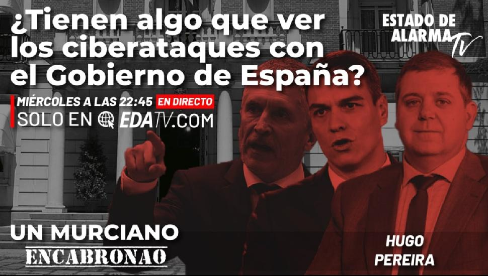Imagen del video: Un Murciano Encabronao: ¿Tienen algo que ver los ciberataques con el Gobierno?