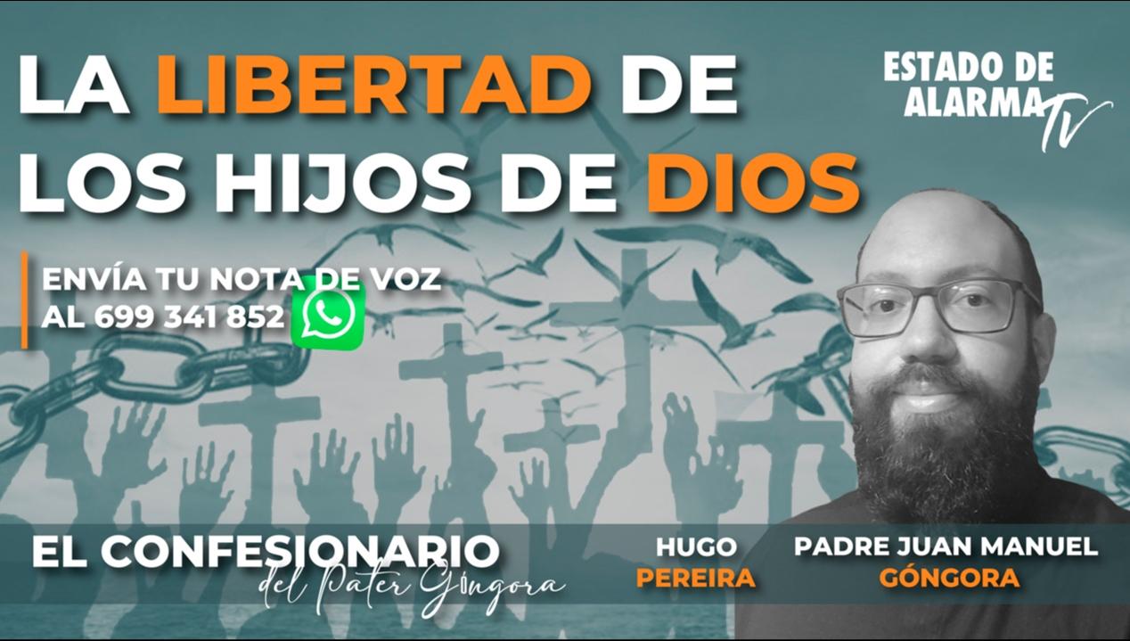 Imagen del video: En DIRECTO PATER GÓNGORA: La LIBERTAD de los HIJOS de DIOS