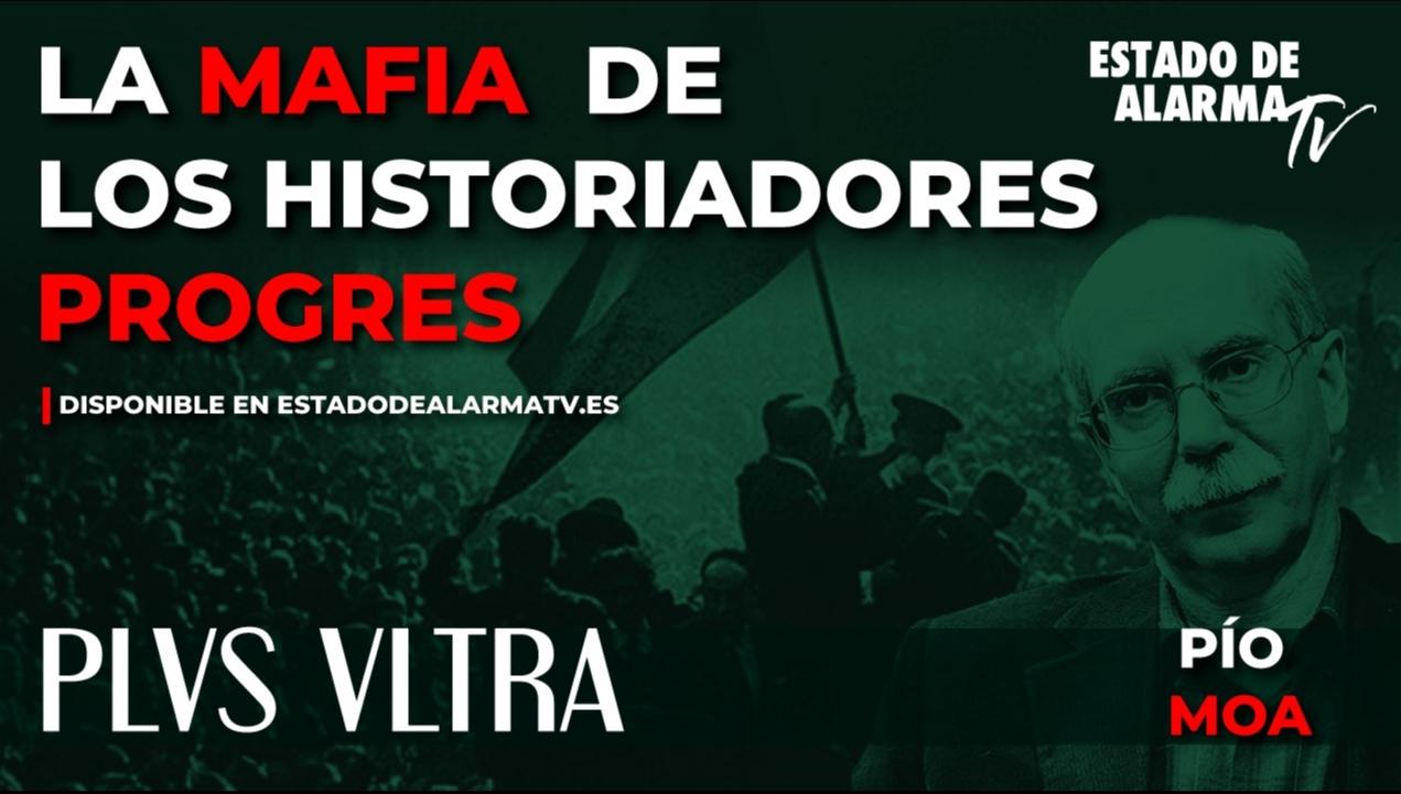 Image del Video: PLVS VLTRA con PÍO MOA: La MAFIA de los HISTORIADORES PROGRES